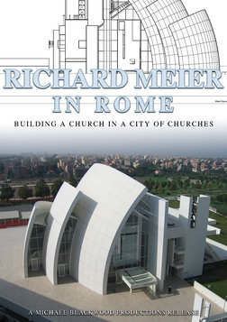 Richard Meier in Rome - Building a Church in the City of Churches