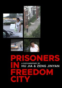 Prisoners in Freedom City - Activists Living Under House Arrest
