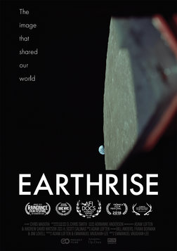 Earthrise - The Story of the First Image of Earth Captured From Space