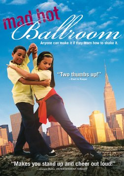 Mad Hot Ballroom - New York Youth Compete in a Ballroom Dance Competition