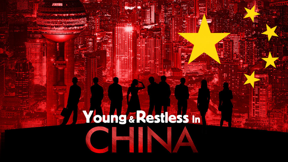 Young and Restless in China