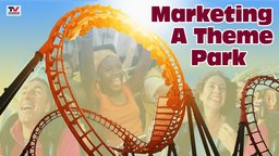 Marketing a Theme Park