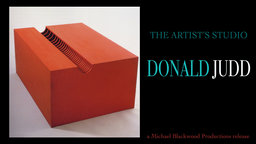 The Artist's Studio: Donald Judd