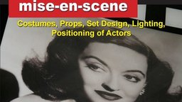 How Hollywood Does It - Creating the Magic of Film - Mise-en-scene