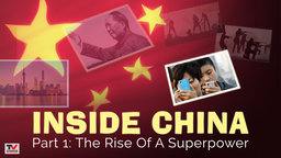 Inside China 1: The Rise Of A Superpower