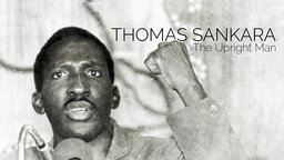 Thomas Sankara - The Upright Man