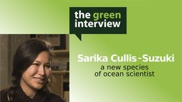 Sarika Cullis-Suzuki: A New Species of Ocean Scientist