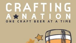 Crafting a Nation - The American Craft Beer Industry