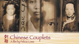 Chinese Couplets - A Family's Journey Though Chinese Exclusion