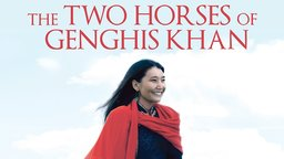 The Two Horses of Genghis Khan - A Mongolian Woman Searches for Pieces of Her Heritage