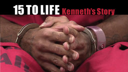 15 to Life: Kenneth's Story - The United States' Juvenile Justice System
