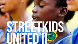Streetkids United II: The Girls from Rio - A World Cup for Urban Children