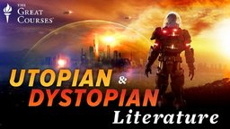 Great Utopian and Dystopian Works of Literature