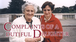 Complaints of a Dutiful Daughter - The Academy Award nominated Doc on Alzheimers