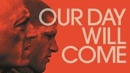 Our Day Will Come - Notre jour viendra