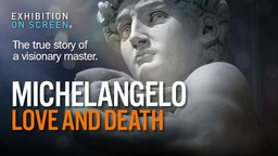 Exhibition on Screen: Michelangelo