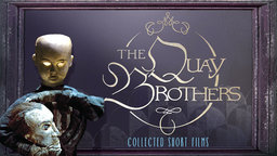 The Quay Brothers Collected Short Films