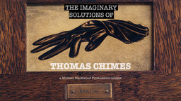 The Imaginary Solutions of Thomas Chimes - A Visit with the Great Philadelphian Artist